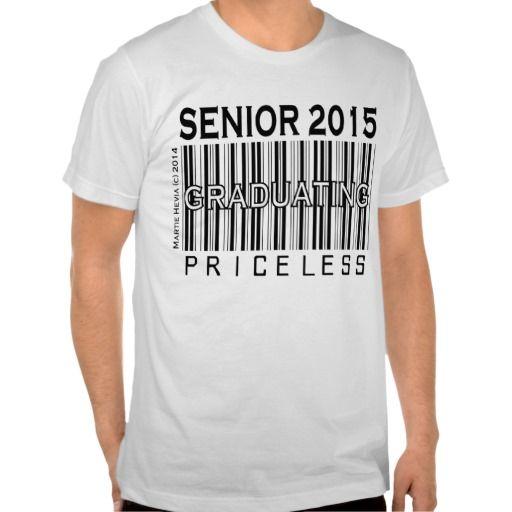 Class of 2015 graduating priceless apparel t shirt for Class t shirts ideas