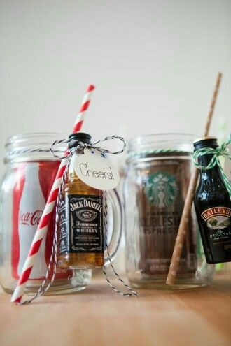 For the younger family members around the age of 21 to do take a mason jar or mason jar mug and put a drink like coke inside and attach a straw and a bottle of alcohol like jack daniels