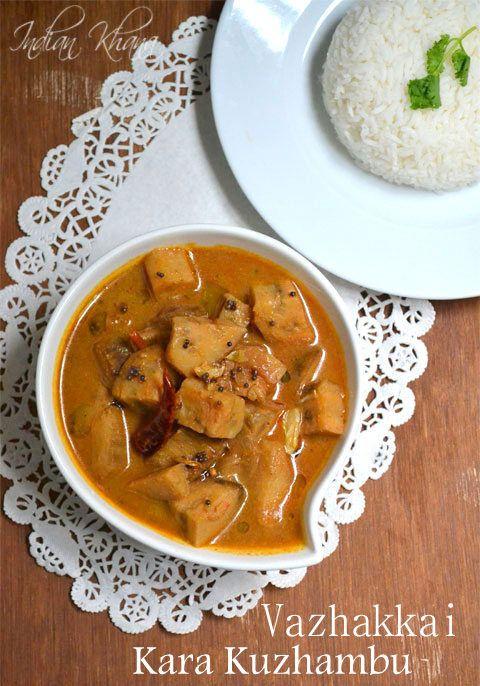 Plantain Kuzhambu (Curry) aka Vazhakkai Kara Kuzhambu