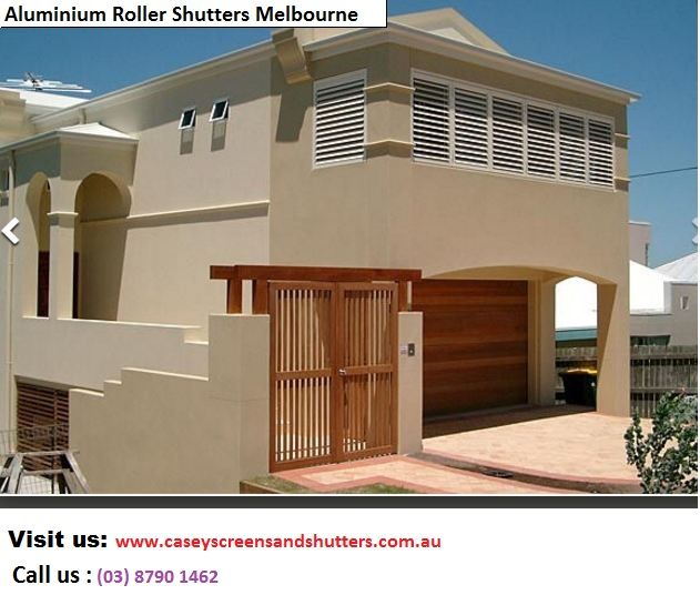 We use the highest grade of locally made aluminum roller shutters available, and you can rest assured that you're getting only the best in Melbourne. Check out latest designs in aluminum roller shutters in Melbourne here http://www.caseyscreensandshutters.com.au