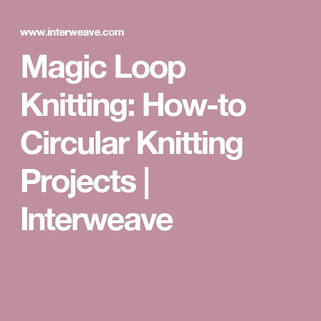 Magic Loop Knitting : Best images about craft knitting crocheting etc on