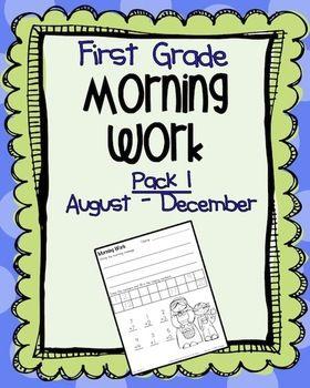 First Grade Morning Work Pack 1 (August-December) - Katie Pipkin - TeachersPayTeachers.com