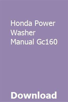 Honda Power Washer Manual Gc160 download pdf