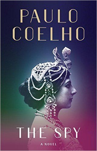 Amazon.com: The Spy: A novel (9781524732066): Paulo Coelho: Books