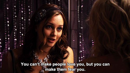 Always show them who's in charge. #refinery29 http://www.refinery29.com/blair-waldorf-gossip-girl-quotes#slide-1