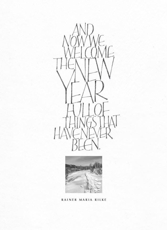 Poem by Rainer Maria Rilke; calligraphy by Amity Erwin Parks.