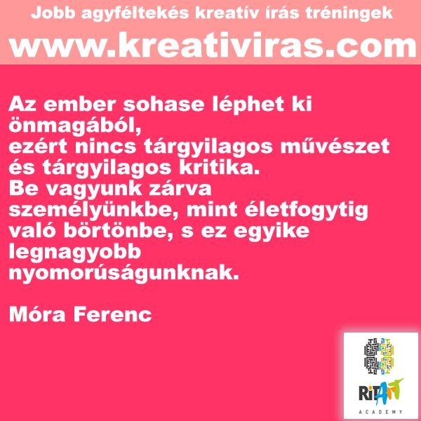 Móra Ferenc a tárgyilagos művészetről és kritikáról.