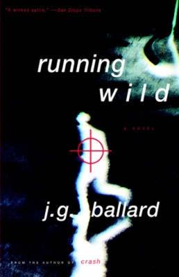 Running Wild by J.G. Ballard.