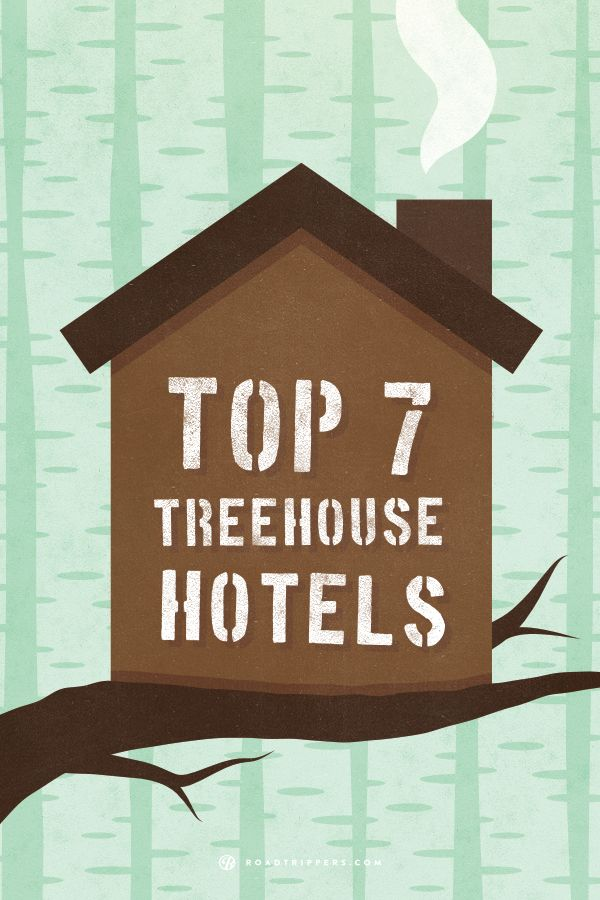 Did you love your treehouse as a kid as much as we did? We found 7 great treehouse hotels where you can relive you childhood fantasies!