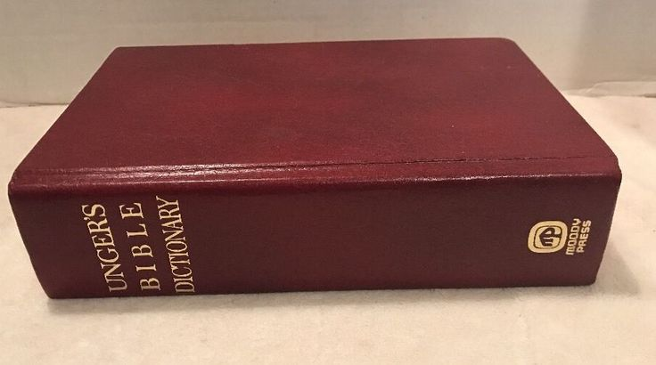 Unger's Bible Dictionary  Merrill F Unger Hardcover Moody Press 1979  | eBay