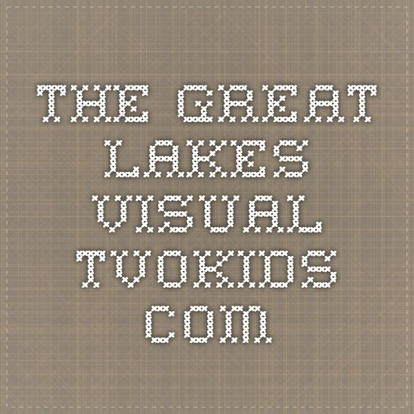 """Grade 3: The Great Lakes  Fantastic video identifying and describing Ontario's Great Lakes - TVOKids.com  Great for Grade 3 """"Great Lakes""""  SIGNIFICANCE: B3.3"""