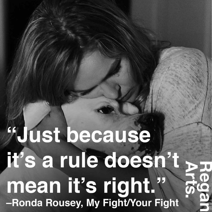 """""""Just because it's a rule doesn't mean it's right."""" -Ronda Rousey #quote #quotes #inspiration #inspiring #rondarousey #rowdyronda"""