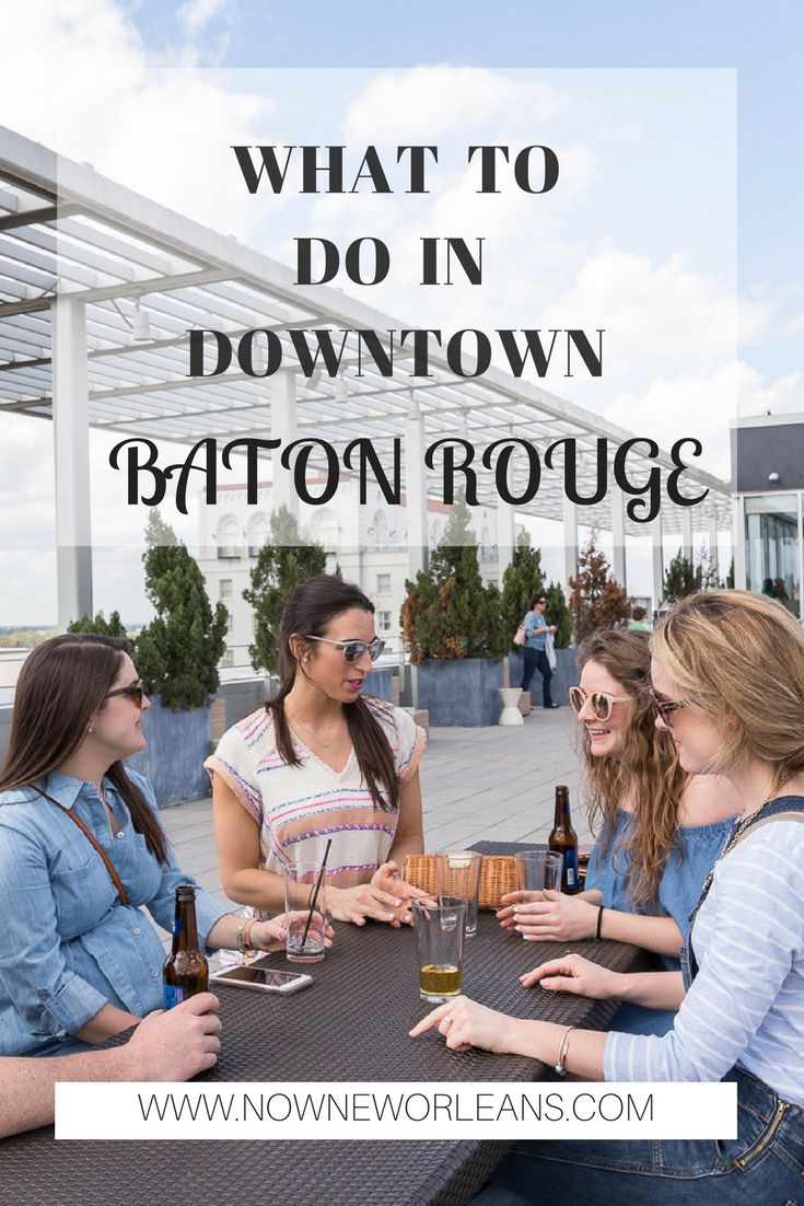Baton Rouge is just an hour's drive from New Orleans. Find out what to do, see, and eat in Downtown Baton Rouge. #BatonRouge