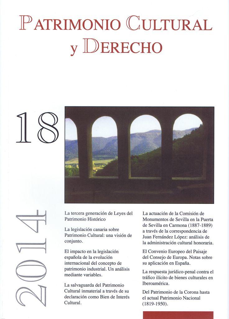 Patrimonio cultural y derecho no. 18 (2014) http://encore.fama.us.es/iii/encore/record/C__Rb1420048?lang=spi