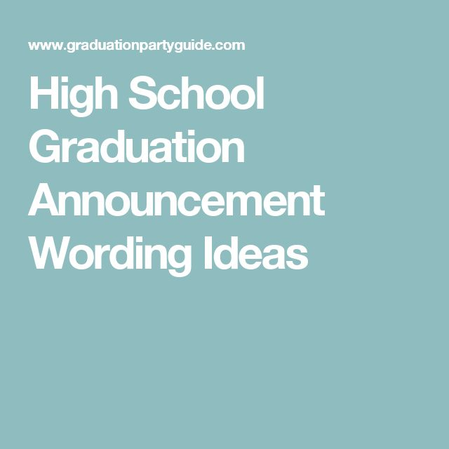 College High School: 25+ Best Ideas About Graduation Announcements Wording On