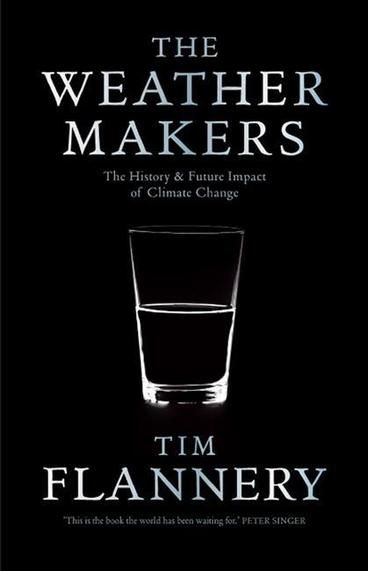 The Weather Makers is the book that identifies Tim Flannery as an international authority on climate change.  It is an award-winning, best selling work that has been highly influential, with endorsements by policy makers, scientists, and writers worldwide.  The Weather Makers tells the climate change story – from its its history, to its current status, and onto potential future impact.  It also encourages its readers to start taking action to avert the imminent climate crisis.