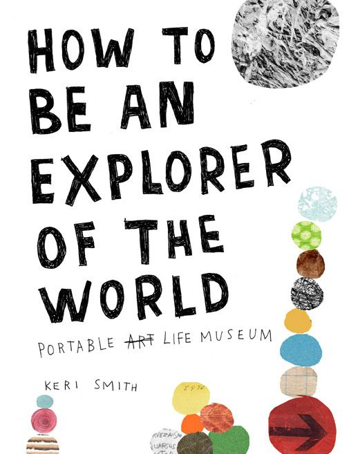 How to Be an Explorer of the World - #readaboutit