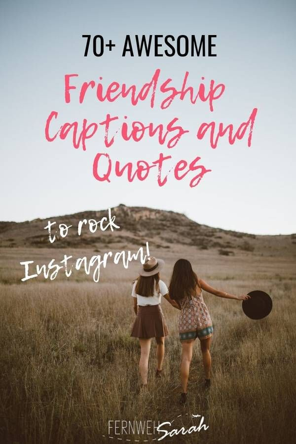 Instagram Captions For Best Friends Funny Cute And Thoughtful Quotes Best Friend Captions Instagram Captions For Friends Good Instagram Captions
