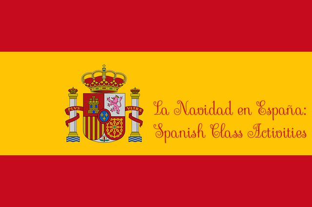La Navidad en España: Christmas in Spain Spanish Class Activities