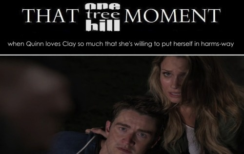 that oth moment quinn will do anything for clay