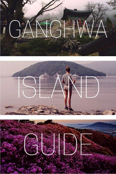 Ganghwado Island // GUIDE