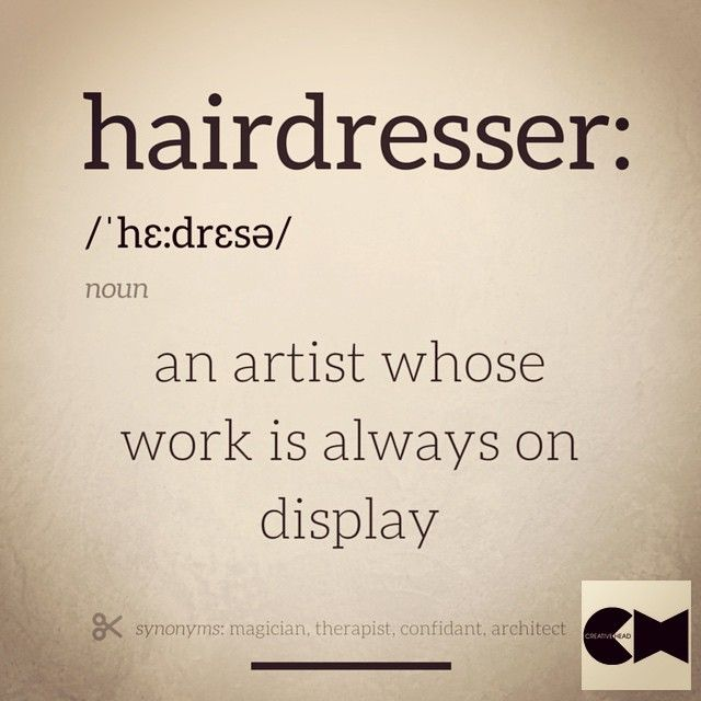 Best definition of a hairdresser...ever! HOT Beauty Magazine #hotonbeauty