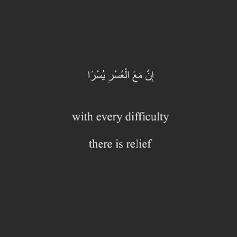 With every difficulty There is relief