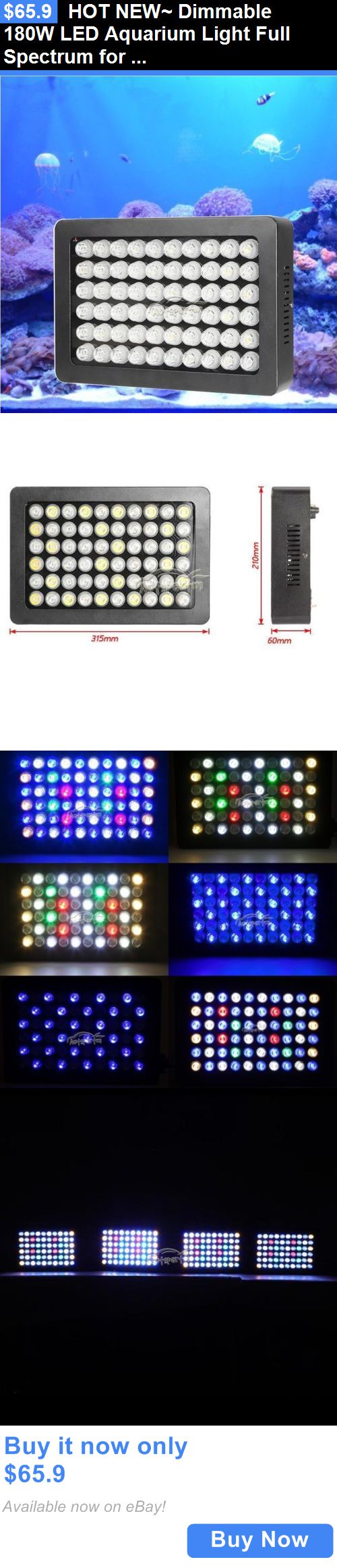 Animals Fish And Aquariums: Hot New~ Dimmable 180W Led Aquarium Light Full Spectrum For Coral Reef Fish Tank BUY IT NOW ONLY: $65.9
