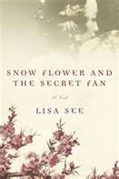 """The story of a secret civilization of women who actually lived in China not long ago"".: Worth Reading, Long Ago, Book Worth, Secret Fans, Secret Civil, The Secret, Snow Flower"