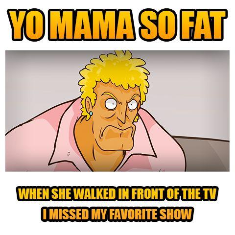 Funny Yo Mama So Fat Jokes 7