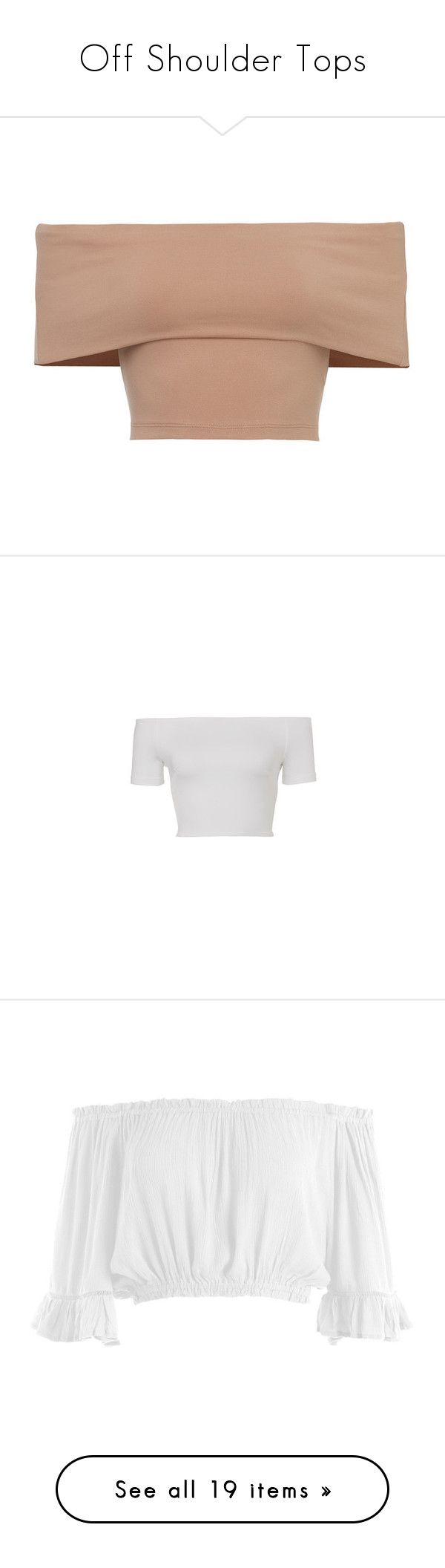"""""""Off Shoulder Tops"""" by laylah-wish ❤ liked on Polyvore featuring tops, shirts, crop top, blusas, beige shirt, off shoulder tops, cut-out crop tops, off shoulder shirt, beige crop top and crop tops"""