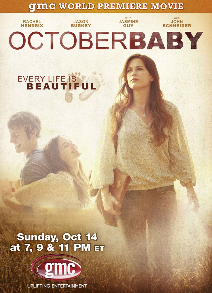 October Baby (2011) The story of girl who learns she was adopted after a botched abortion.  Rachel Hendrix, Jason Burkey, John Schneider...TS Christian