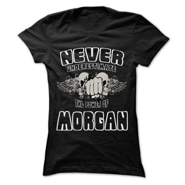 #999coolnameshirt #morgan #neverunderestimatethepowerof... Awesome T-shirts (Eminem Girl T Shirts) Never Underestimate The Power Of ... MORGAN - 999 Cool Name Shirt   from Full-Tshirt  Design Description: If you are MORGAN or loves one. Then this shirt is for you. Cheers !!!   If you do not fully love this Tshirt, you'll be ...