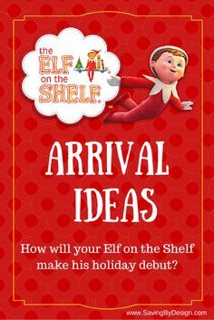 How does your Elf on the Shelf appear for the holidays in your home?  Take a look at these fun ways elves have been known to arrive!