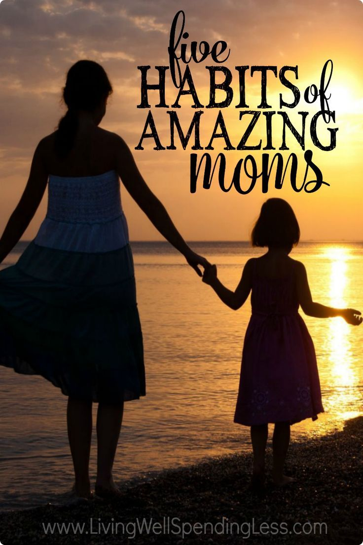 Ever secretly wonder if you really are a good mom?  While none of us are perfect, there are a few key traits that great moms share.  Don't miss these 5 habits of amazing moms!
