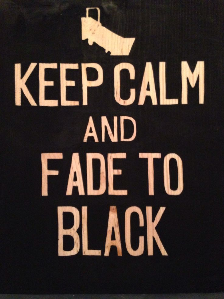 Keep calm and fade to black. For a stage manager