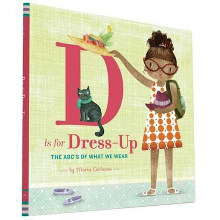 D is for Dress-Up ISBN 9781452140254