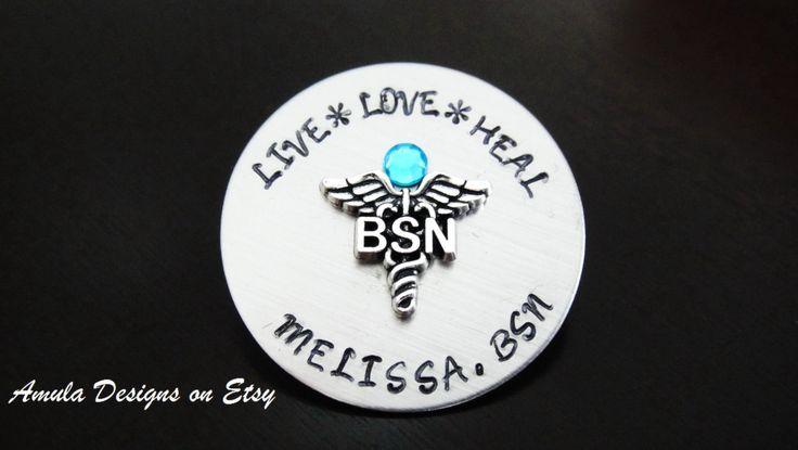 BSN Nursing Personalized Pin, Handstamped Nursing Pin, Nurse Graduation Gift, Nurse Pin, Bachelor Science Nurse Pin Pinning Ceremony by amula on Etsy https://www.etsy.com/listing/232889862/bsn-nursing-personalized-pin-handstamped