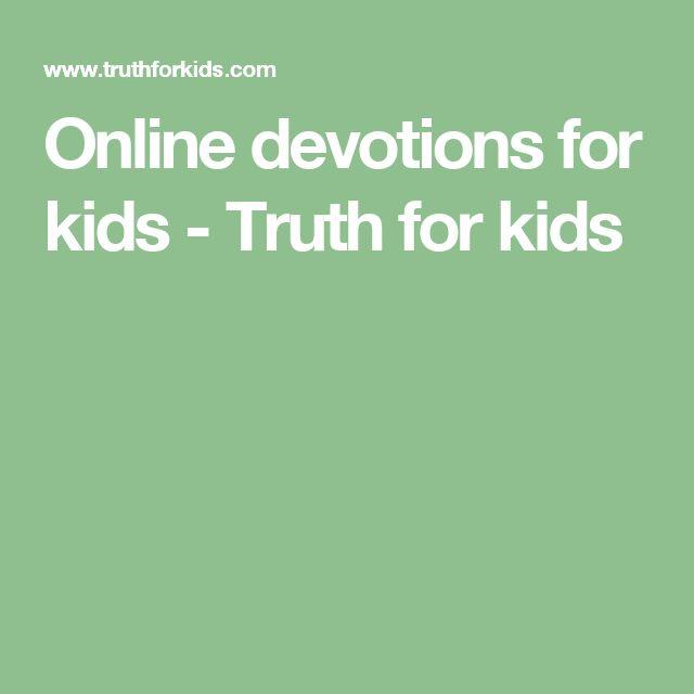 Online devotions for kids - Truth for kids