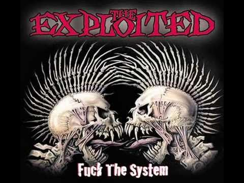 The Exploited - Fuck The System full album 2003 - YouTube