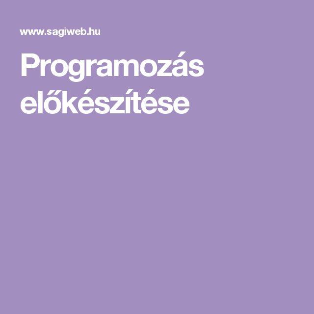 Programozás előkészítése