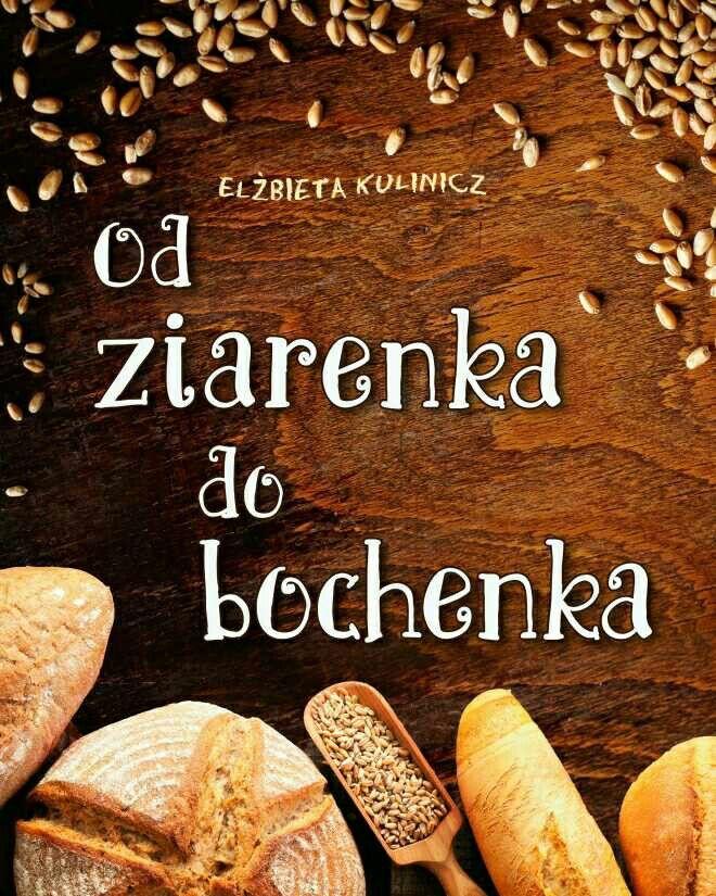 Od ziarenka do bochenka http://loloki.pl/opowiadania/476