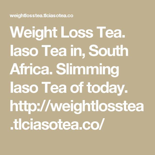 Weight Loss Tea. Iaso Tea in, South Africa. Slimming Iaso Tea of  today. http://weightlosstea.tlciasotea.co/