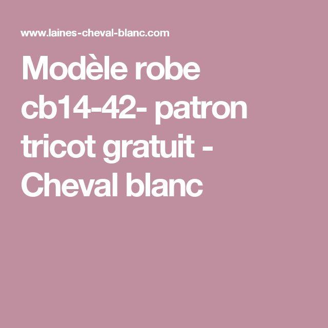 Modèle robe cb14-42- patron tricot gratuit - Cheval blanc