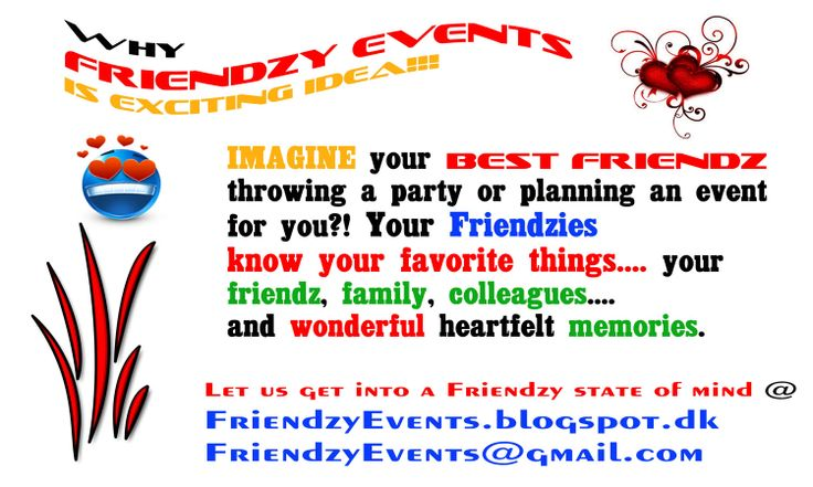 Get into a Friendzy and lets Celebrate with a Friendzy Event!  Friendzy Events is the crossroad of business, event planning, adventure, festivals, and friendz for memorable moments!