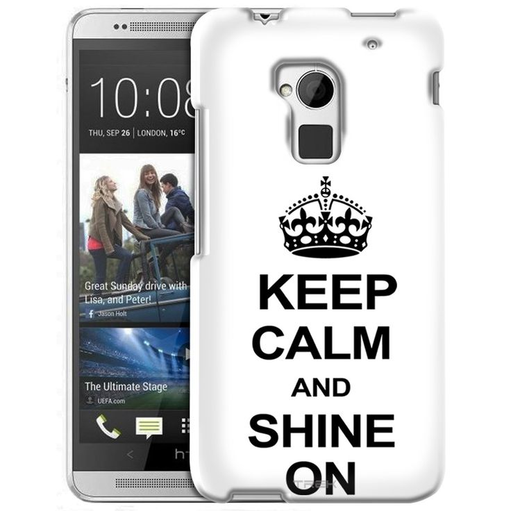 HTC One Max KEEP CALM and Shine On on White Slim Case
