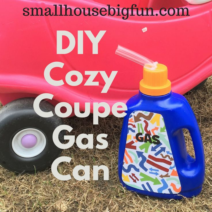 DIY Cozy Coupe gas can