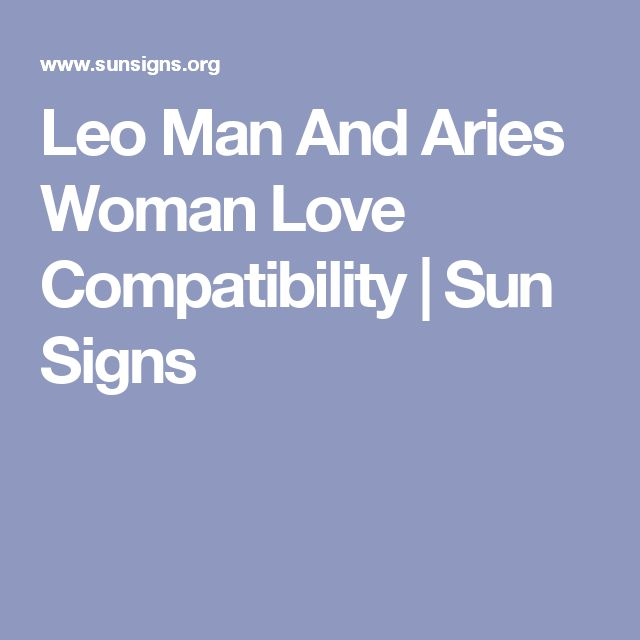 Leo dating aries woman