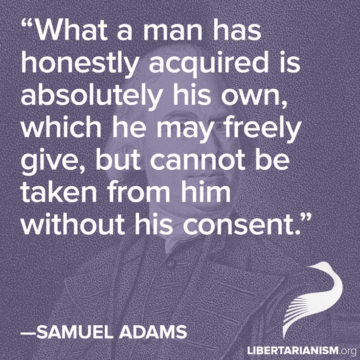 Samuel Adams Quotes On Government: 1000+ Images About Liberty/Fiscal Libertarianism/Ancap On