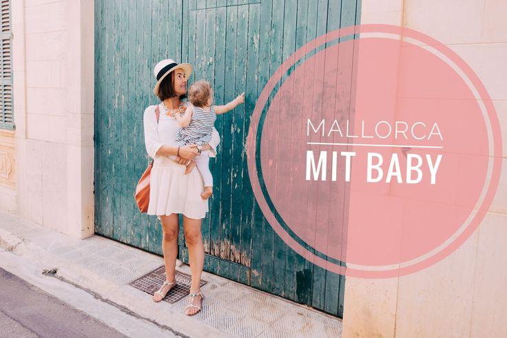 Mallorca mit Baby/Kind – so geht's! Unsere Tipps lest ihr auf www.mallorca-momente.com Travelblog, Travel, Majorca, Balearen, Reisen mit Kind, Baby, Santanyi